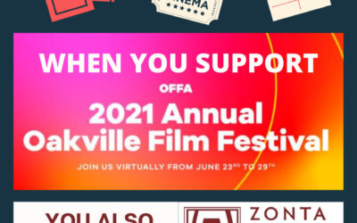ZONTA CLUB OF OAKVILLE TO RECEIVE SUPPORT FROM OAKVILLE FILM FESTIVAL!