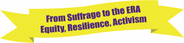 ZC of Buffalo – From Suffrage to the ERA: Equity, Resilience, Activism